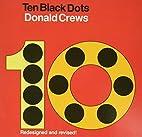 Ten Black Dots by Donald Crews