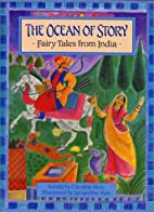 The Ocean of Story: Fairy Tales from India…