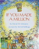 Schwartz, David M.: If You Made a Million