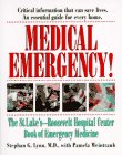 Stephen Lynn: Medical Emergency!: The St. Luke's-Roosevelt Hospital Center Book of Emergency Medicine
