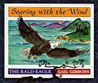 Soaring with the Wind: The Bald Eagle by&hellip;