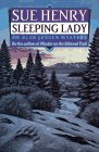 Sue Henry: Sleeping Lady: An Alex Jensen Mystery