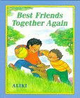 Aliki: Best Friends Together Again
