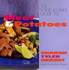 Herbst, Sharon Tyler: The Food Lover's Guide to Meat and Potatoes
