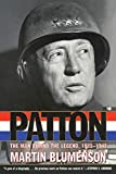 Blumenson, Martin: Patton: The Man Behind the Legend 1885 1945