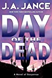 Jance, J.A.: Day of the Dead