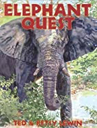 Elephant Quest by Ted Lewin