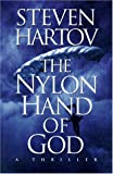 Steven Hartov: The Nylon Hand of God