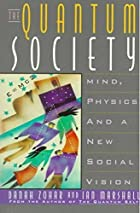 The Quantum Society by Danah Zohar