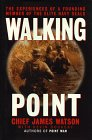Walking Point: The Experiences of a Founding…