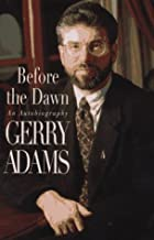 Before the Dawn: An Autobiography by Gerry…