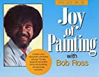More of the Joy of Painting by Robert H.…