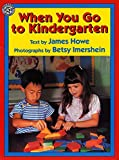 Howe, James: When You Go to Kindergarten