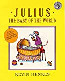 Henkes, Kevin: Julius, the Baby of the World