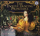 Mayer, Marianna: The Twelve Dancing Princesses (Mulberry books)