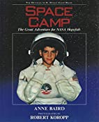 Space Camp: The Great Adventure for NASA…