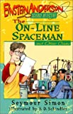 Simon, Seymour: The On-Line Spaceman and Other Cases (Einstein Anderson, Science Detective)