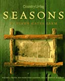 Sears, Mary Seehafer: Country Living Seasons at Seven Gates Farm