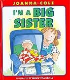 I'm a Big Sister by Joanna Cole