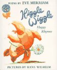 Merriam, Eve: Higgle Wiggle: Happy Rhymes