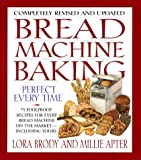 Brody, Lora A.: Bread Machine Baking