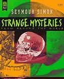 Simon, Seymour: Strange Mysteries from Around the World