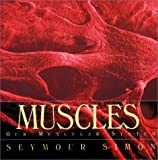 Simon, Seymour: Muscles: Our Muscular System (Human Body (HarperCollins))