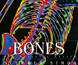 Simon, Seymour: Bones: Our Skeletal System (Human Body (HarperCollins))