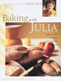 Child, Julia: Baking With Julia: Based on the Pbs Series Hosted by Julia Child