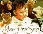 Your First Step by Henri Sorensen