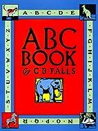ABC Book (Books of Wonder) by C. B. Falls
