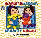 Margaret and Margarita / Margarita y…