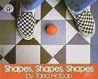 Shapes, Shapes, Shapes by Tana Hoban