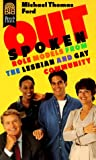 Ford, Michael Thomas: Outspoken: Role Models from the Lesbian and Gay Community