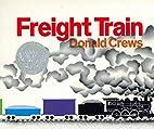 Freight Train Board Book (Caldecott…