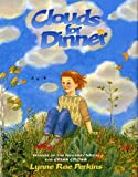 Perkins, Lynne Rae: Clouds for Dinner