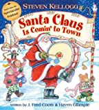 Kellogg, Steven: Santa Claus is Comin' to Town