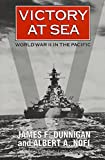 Dunnigan, James F.: Victory at Sea: World War Ii in the Pacific