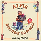 Hughes, Shirley: Alfie and the Birthday Surprise