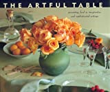 Heyert, Elizabeth: The Artful Table