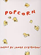 Popcorn: Poems by James Stevenson