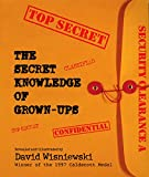 Wisniewski, David: Secret Knowledge of Grown-Ups
