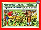 Gibbons, Gail: Nature&#39;s Green Umbrella