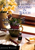 The Pleasures of Staying in Touch: Writing…