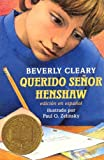 Cleary, Beverly: Querido Senor Henshaw