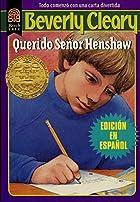 Dear Mr. Henshaw (Spanish edition): Querido…