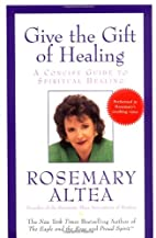 Give the Gift of Healing: A Concise Guide to…