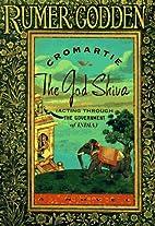 Cromartie vs the God Shiva by Rumer Godden