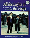 Levine, Arthur: All the Lights in the Night