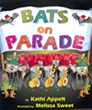 Appelt, Kathi: Bats on Parade